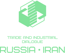IRAN - RUSSIA TRADE AND INDUSTRIAL DIALOGUE